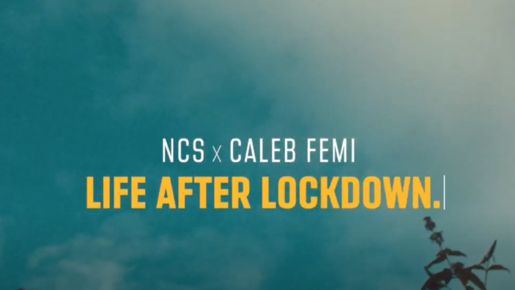 Life After Lockdown- A film by NCS National Citizen Service