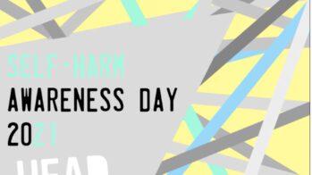 Self-harm Awareness Day 2021