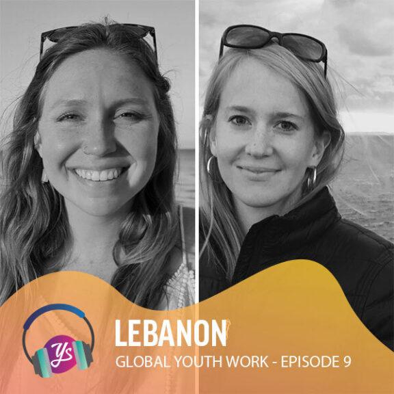 Global Youth Work Ep 9 - Lebanon