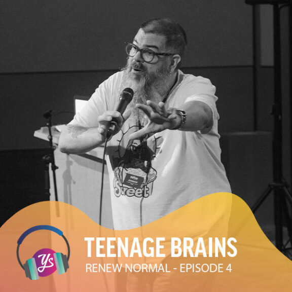 Renew Normal Ep 4 - Teenage Brains