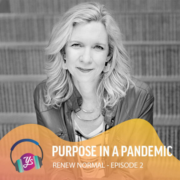 Renew Normal Ep 2 - Purpose in a Pandemic