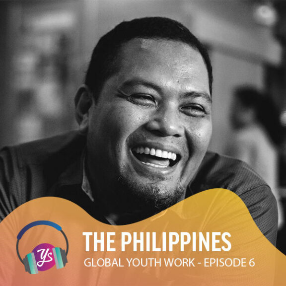 Global Youth Work Ep 6 - The Philippines