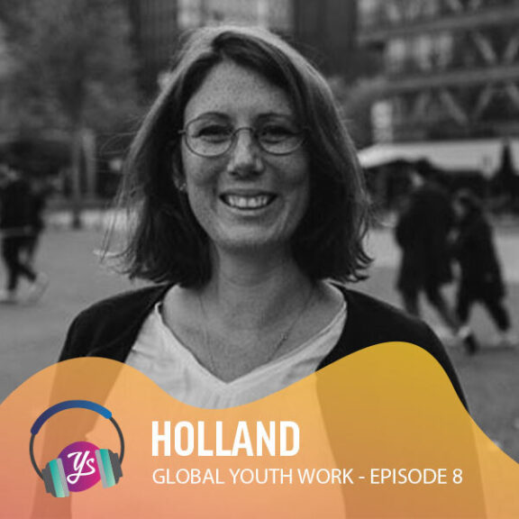 Global Youth Work Ep 8 - Holland
