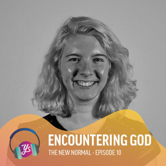 The New Normal Ep 10 - Encountering God