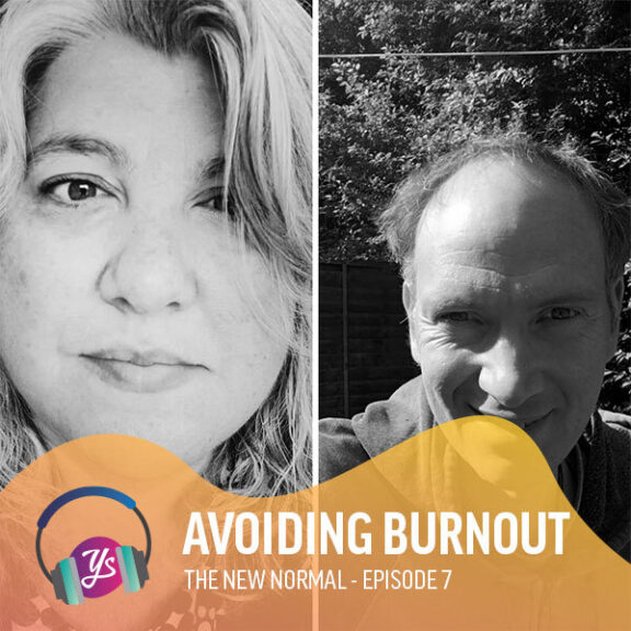 The New Normal Ep 7 - Avoiding Burnout
