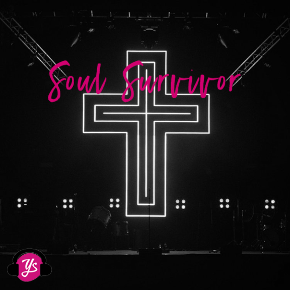 Reflections on Soul Survivor