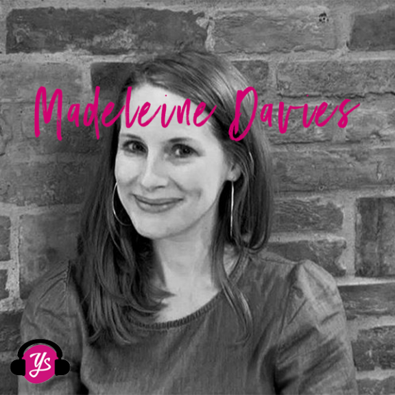 YS Podcast Special Edition 23: Childhood Bereavement with Madeleine Davies