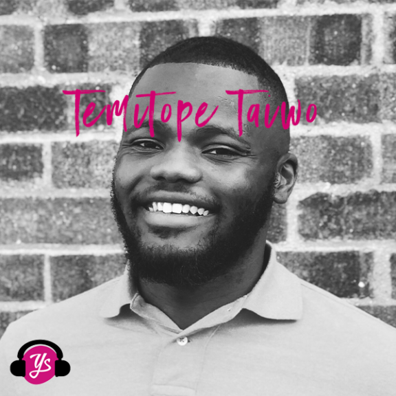 YS Podcast Special Edition 27: Stories from Isolation with Temitope Taiwo