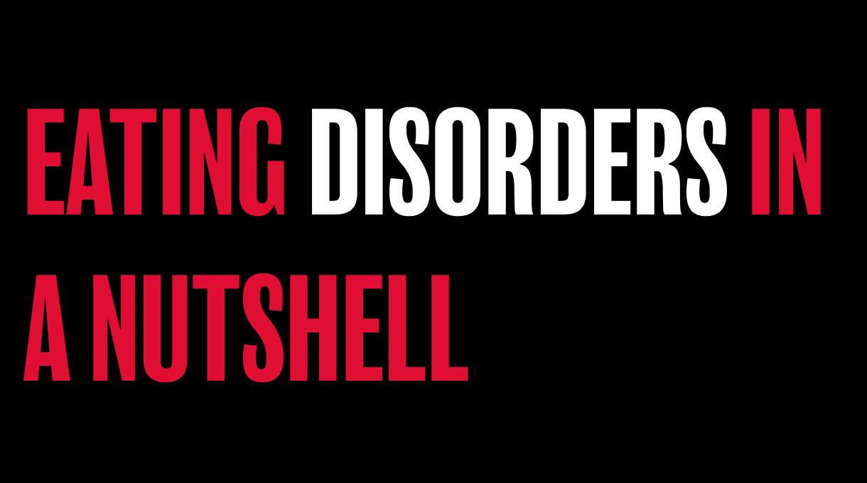 Eating disorders in a nutshell