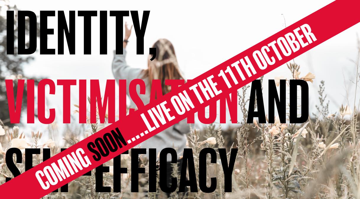 Identity, victimisation and self-efficacy