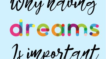 The importance of dreams and hopes